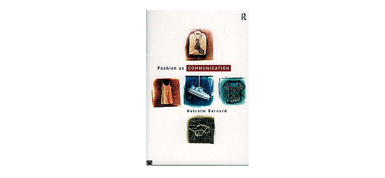 Routledge Books Fashion as Communication book cover illustration